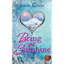 Bring Me Sunshine (Choc Lit): A lovely feel good romance (English Edition)