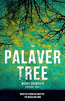 The Palaver Tree (Berriwood Series Book 1) by [Unsworth, Wendy]