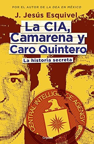 cia-camarena-y-c-quintero-spanish-edition-by-esquivel-toni-2015-paperback
