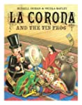 La Corona and the Tin Frog