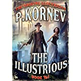 The Illustrious (The Sublime Electricity Book #1) (English Edition)