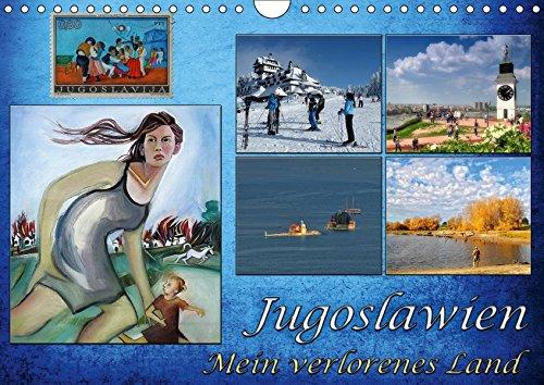 Jugoslawien - Mein verlorenes Land (Wandkalender 2019 DIN A4 quer): Erinnerungen an eine alte Heimat, welche im Wirbel der historischen Ereignisse von ... (Monatskalender, 14 Seiten ) (CALVENDO Orte)