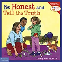 Be Honest and Tell the Truth (Learning to Get Along®) (English Edition)