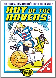 Roy of the Rovers Volume 4 (Roy of the Rovers Comics)
