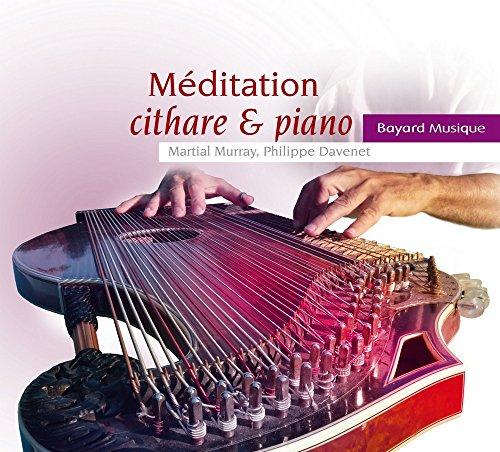 Méditation Cithare & Piano