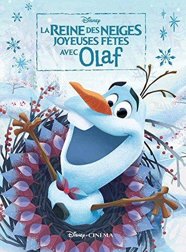 LA REINE DES NEIGES - Disney Cinma - Joyeuses ftes avec Olaf