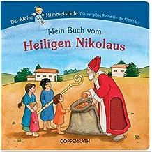Mein Buch vom Heiligen Nikolaus (Der Kleine Himmelsbote)