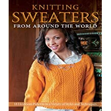 Knitting Sweaters from Around the World (English Edition)