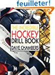 The Incredible Hockey Drill Book: Mor...