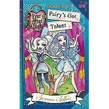Gratuit 4: Fairy's Got Talent: A School Story (Ever After High