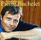 Les grands succés de Pierre Bachelet