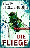 Image of Die Fliege: Kriminalroman (EDITION 211 / Krimi, Thriller, All-Age, Band 2)