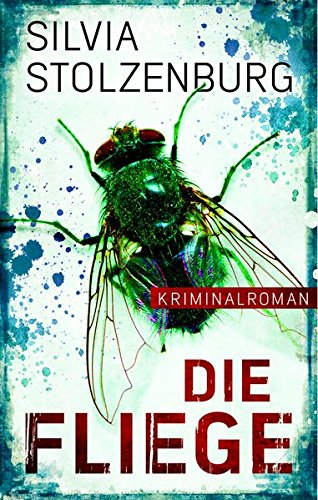 Image of Die Fliege: Kriminalroman (EDITION 211 / Krimi, Thriller, All-Age)