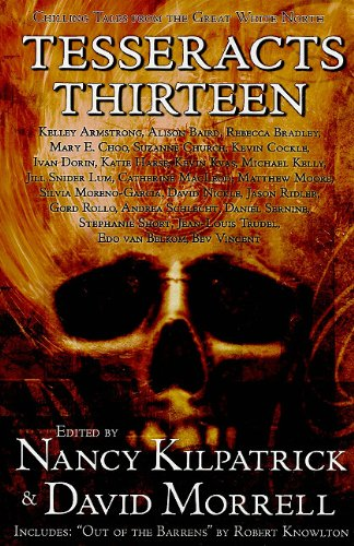 Tesseracts Thirteen: Chilling Tales from the Great White North