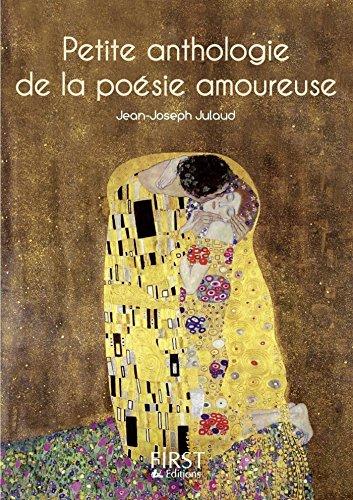 Petit livre de - Petite anthologie de la poésie amoureuse