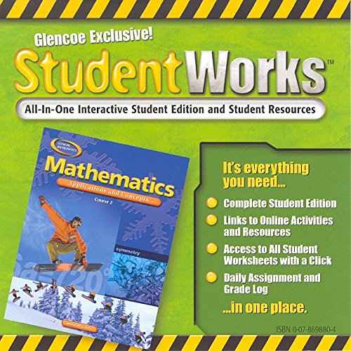 Mathematics: Applications And Concepts, Course 2, Studentworks (Math Applic & Conn Crse)