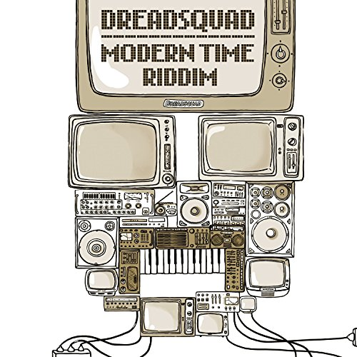 Dreadsquad - Modern Time Riddim