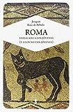 Roma explicada a los jóvenes (y a los no tan jóvenes) (Carta blanca, Band 6)