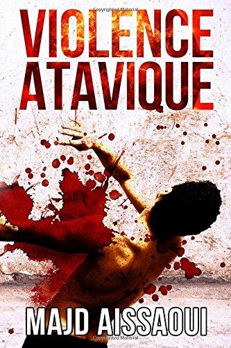 Violence Atavique