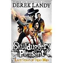 Last Stand of Dead Men: 8 (Skulduggery Pleasant)