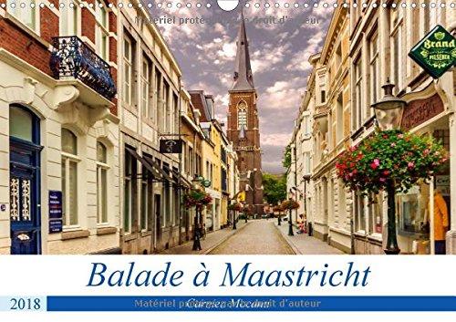 Balade a Maastricht 2018: Cite d'histoire et de culture, Maastricht est une des villes les plus romantiques des Pays-Bas.
