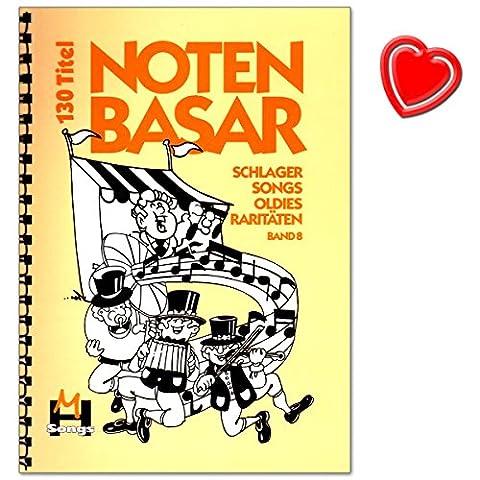 Notenbasar Band 8 - 130 Schlager, Songs, Oldies und Raritäten - Melodiezeile, Akkorde, Text - Songbook mit bunter herzförmiger Notenklammer