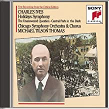 Ives: Holidays (Symphony); The Unaswered Question; Central Park in the Dark