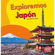 SPA-EXPLOREMOS JAPON (LETS EXP (Bumba Books en Espanol Exploremos Paises (Let's Explore Coun)