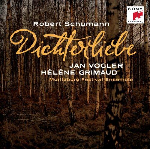 Schumann: Fantasiestucke Op. 73, Dichterliebe Op. 48, Andante Und Variationen Op. 46
