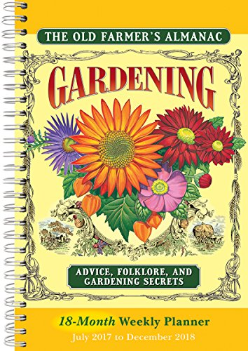 Old Farmer's Almanac 2018 Calendar: Gardening Advice, Folklore, and Gardening Secrets