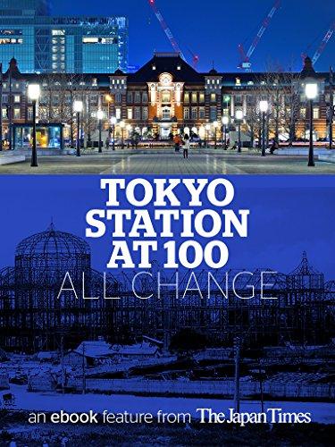 Tokyo station at 100 all change ebook masami ito amazon tokyo station at 100 all change by ito masami fandeluxe Document
