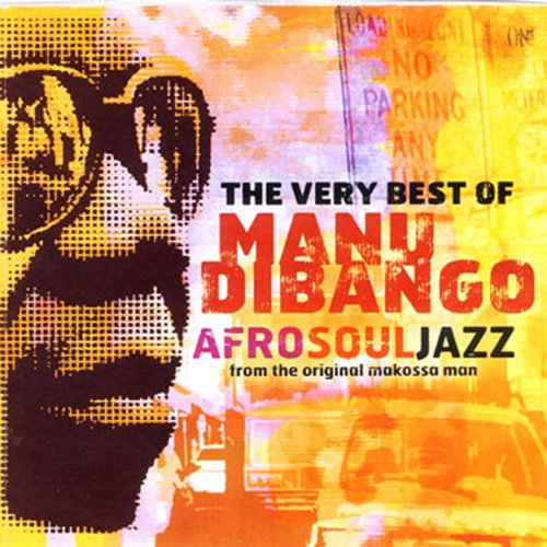 The Very Best Of Manu Dibango:...