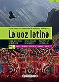 La voz latina Vol. 1: Cuba, Colombia, Venezuela, Ecuador, Brasilien -Chormusik aus Lateinamerika (spanisch, englisch, deutsch): Noten für Chor -
