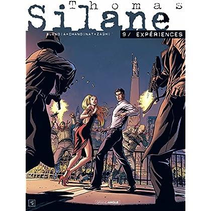Thomas Silane - volume 9 - Expériences