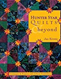 Hunter Star Quilts & Beyond: Techniques & Projects with Infinite Possibilities- Print on Demand Edition by Jan P. Krentz (1-Sep-2003) Paperback