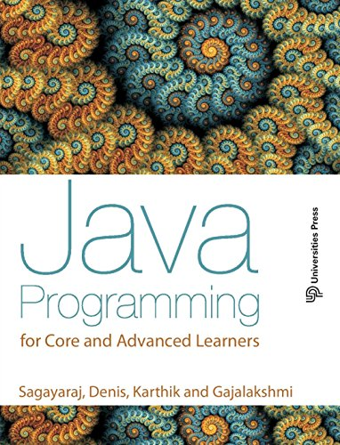 Java Programming for Core & Advanced Learners