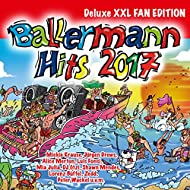 Ballermann Hits 2017 [Explicit]