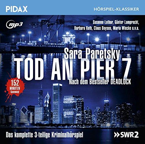 Pidax Hörspiel-Klassiker - Tod an Pier 7 (Sara Paretsky) SDR 1994