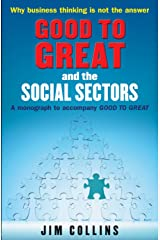 Good to Great and the Social Sectors: A Monograph to Accompany Good to Great Paperback
