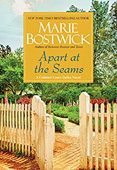 Apart at the Seams (Cobbled Court Quilts) by [Bostwick, Marie]