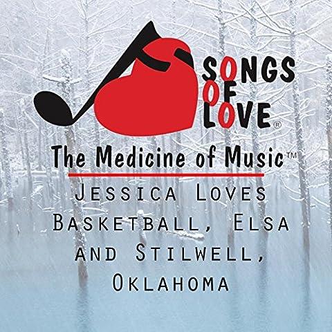 Jessica Loves Basketball, Elsa and Stilwell, Oklahoma
