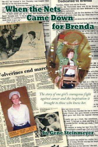 When the Nets Came Down for Brenda por Gene Steinmeyer