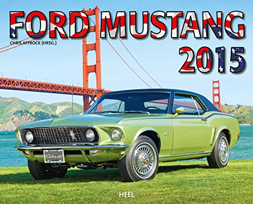 Ford Mustang 2015 (2015 Muscle-car-kalender)