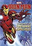 Iron Man. La invasión de los fantasmas espaciales: Narrativa (Marvel. Los Vengadores)