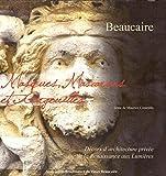 Beaucaire - Masques mascarons et gargouilles (Décors d'architecture privée de la renaissance aux lumières)