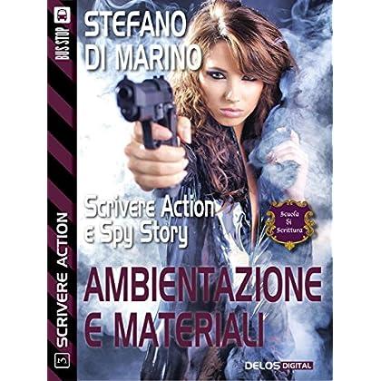 Ambientazioni E Materiali: Scrivere Action 3 (Scuola Di Scrittura Scrivere Action)