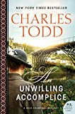 Front cover for the book An Unwilling Accomplice by Charles Todd