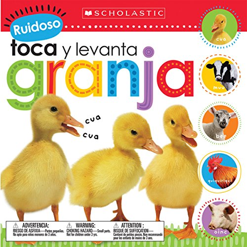 Ruidoso Toca y Levanta: Granja (Scholastic Early Learners: Noisy Touch and Lift) por Scholastic