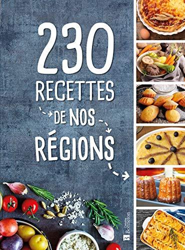 230 recettes de nos régions par  (Broché - Sep 14, 2018)