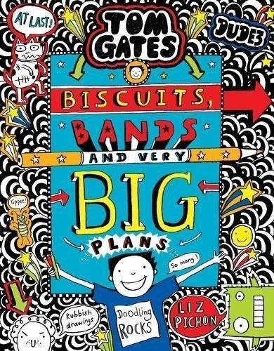 Tom Gates 14: Biscuits, Bands and Very Big Plans -